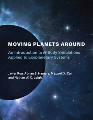 Moving Planets Around: An Introduction to N-Body Simulations Applied to Exoplanetary Systems
