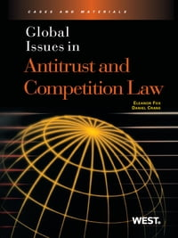 Global Issues in Antitrust and Competition Law