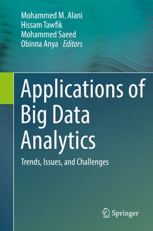 Applications of Big Data Analytics: Trends, Issues, and Challenges