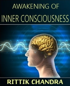 Awakening of Inner Consciousness