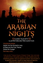 The Arabian Nights: 10 Classic Tales with 18 Illustrations and Free Audio Files by Sir Richard Francis Burton