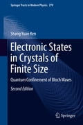 9789811047183 - Shang Yuan Ren: Electronic States in Crystals of Finite Size - Book