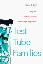 Test Tube Families: Why the Fertility Market Needs Legal Regulation