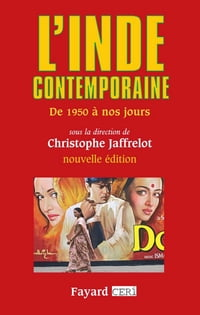 L'Inde contemporaine: De 1950 à nos jours