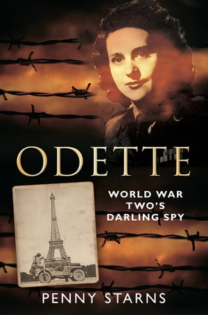 Odette World War Two's Darling