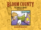 Bloom County Digital Library Vol. 3 by Berkeley Breathed
