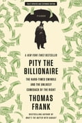 Pity the Billionaire 9e41a44d-fea4-464d-9317-879f9d9367f0