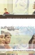 Authentic Relationships e8411c31-b859-4e18-8c29-b470ddb1402d