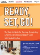 Ready, Set, Go! The Start-Up Guide for Opening, Remodeling & Running a Successful Beauty Salon by Jeff Grissler