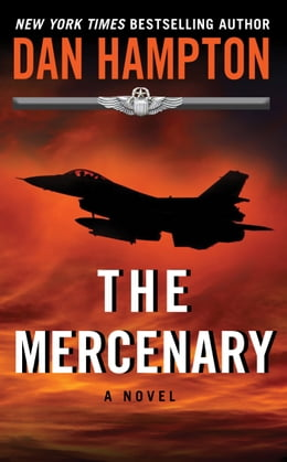Book The Mercenary: A Novel by Dan Hampton