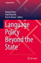Language Policy Beyond the State by Maarja Siiner