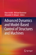 Advanced Dynamics and Model-Based Control of Structures and Machines cdc69c40-cf24-4d62-8f28-dd8ff76d55e8