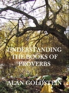 Understanding the Books of Proverbs