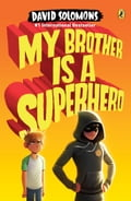 My Brother Is a Superhero 738df3c4-c143-4235-a380-2b2bde2a9407