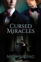 Cursed Miracles by Meg Harding