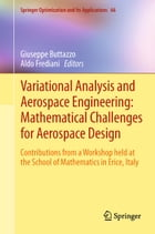 Variational Analysis and Aerospace Engineering: Mathematical Challenges for Aerospace Design…