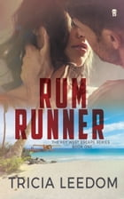 Rum Runner by Tricia Leedom