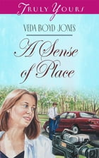 A Sense Of Place by Veda Boyd Jones