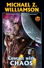 Contact with Chaos by Michael Z. Williamson