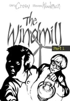 The Windmill by Gary Crew