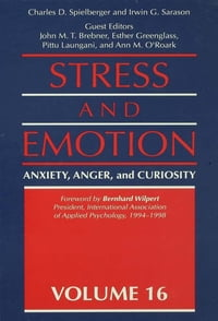Stress And Emotion: Anxiety, Anger, & Curiosity