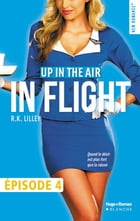 Up in the air Episode 4 In flight by R k Lilley