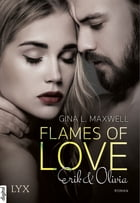 Flames of Love - Erik & Olivia by Gina L. Maxwell