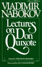 Lectures on Don Quixote by Vladimir Nabokov