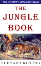 The Jungle Book: plus free audiobook by Rudyard Kipling