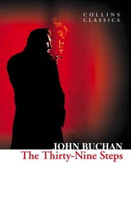 Book The Thirty-Nine Steps (Collins Classics) by John Buchan
