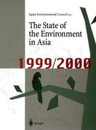 The State of the Environment in Asia: 1999/2000 by Shunichi Teranishi