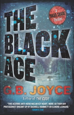 Book The Black Ace: A Brad Shade Thriller by G B Joyce