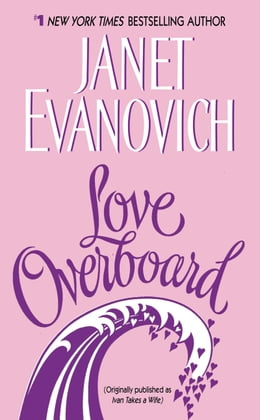 Book Love Overboard by Janet Evanovich