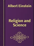 Religion and Science by Albert Einstein