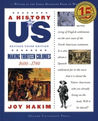 A History of US: Making Thirteen Colonies: 1600-1740