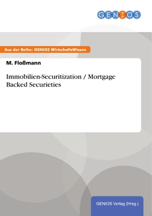 Immobilien-Securitization / Mortgage Backed Securieties