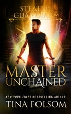 Master Unchained by Tina Folsom