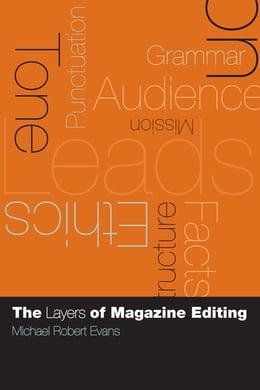 Book The Layers of Magazine Editing by Michael Robert Evans