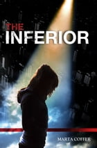 The Inferior by Marta Coffer