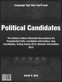 Political Candidates: The Nation's Most Influential Sourcebook On Presidential Polls, Candidate…