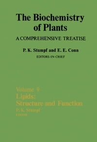 Lipids: Structure and Function: The Biochemistry of Plants