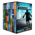 The Warriors Series Boxset III (Books 1-8) by Ty Patterson