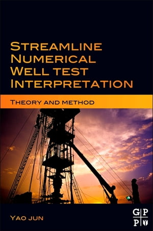 Streamline Numerical Well Test Interpretation Theory and Method