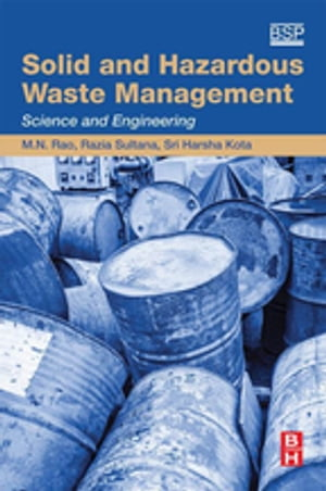 Solid and Hazardous Waste Management Science and Engineering