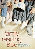 NIV, Family Reading Bible, eBook: A Joyful Discovery: Explore God's Word Together by Jeannette Taylor