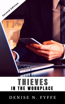 Thieves in the Workplace