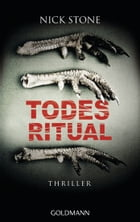 Todesritual: Thriller by Nick Stone
