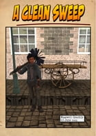 A Clean Sweep: (Free Illustrated Story) by Maxwell Grantly