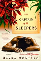 Captain of the Sleepers: A Novel by Mayra Montero