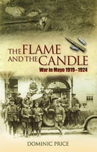 The Flame and the Candle by Dominic Price